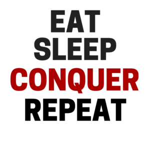 Eat Sleep Conquer Repeat On Yellow