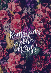 Romancing The Chaos