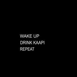 Wake Up Drink Kaapi