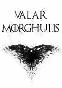 Valar Morghulis On White
