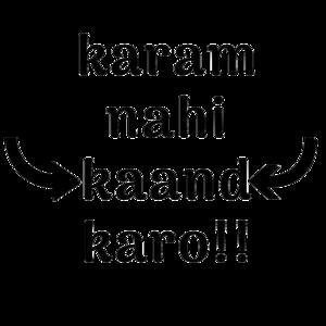 Karam Nai Kaand Karo