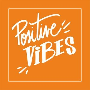 Positive Vibes In Orange