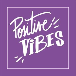 Positive Vibes In Purple