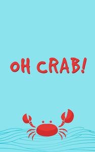 Oh Crab