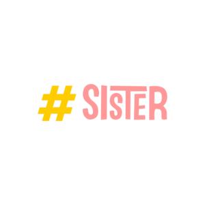 Hashtag Sister