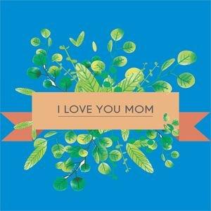 I Love You Mom In Blue