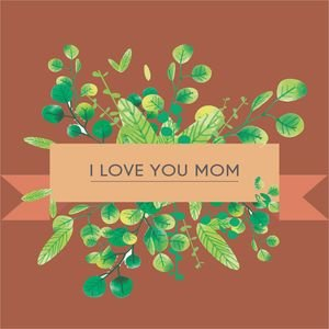 I Love You Mom In Brown