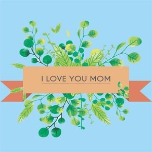 I Love You Mom In Sky Blue