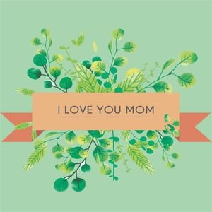 I Love You Mom In Turquoise