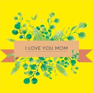 I Love You Mom In Yellow