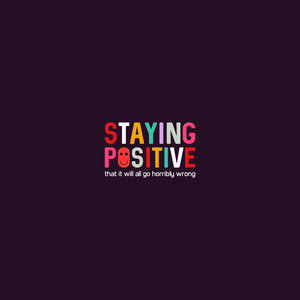Staying Positive On Black