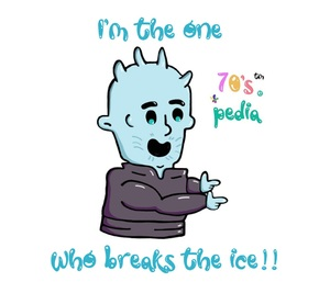 I'm The One Who Breaks The Ice