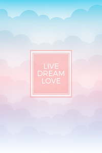 Live Dream Love Clouds