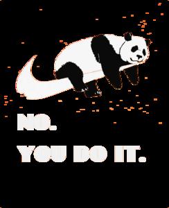 Lazy Panda To Nike No You Do It