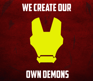 Iron Man We Create Our Own Demons