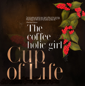 Coffee Holic Girl Cup Of Life