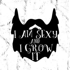 I Am Sexy And I Grow It