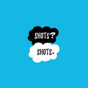 Shots Shots