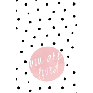 You Are Loved Polka Dots