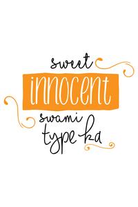 Sweet Innocent Swami Type Ka