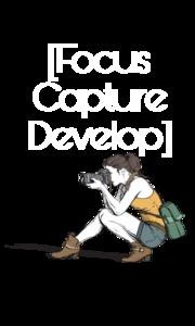 Focus Capture Develop