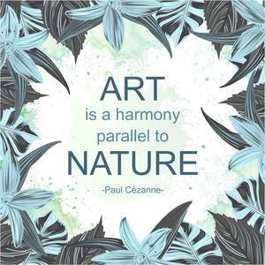 Art Is A Harmony Parallel To Nature