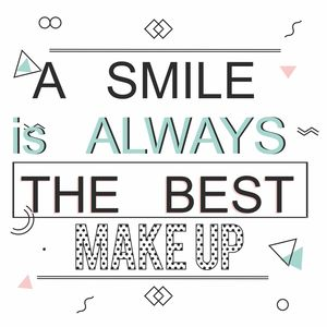 A Smile Is Always The Best Make Up