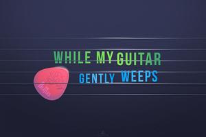 The Beatles Guitar Gently Weeps