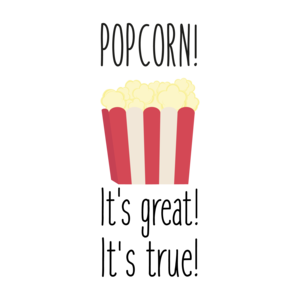 Popcorn It's Great