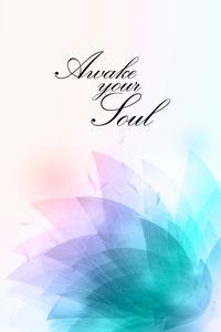 Awake Your Soul