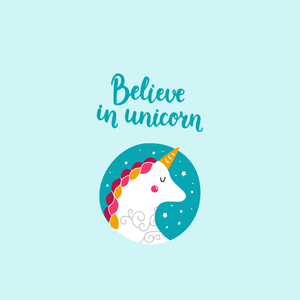 Believe In Unicorn