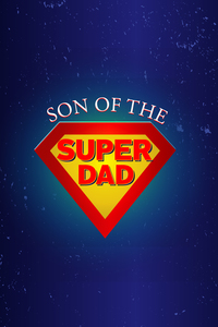 Son Of The Super Dad