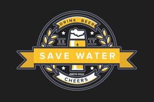 Save Water Drink Beer On Black