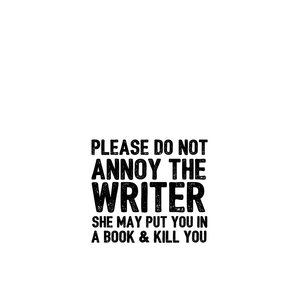 Writer Will Kill You