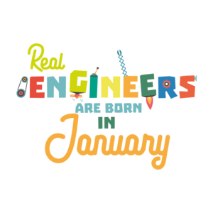 Engineers Are Born In January