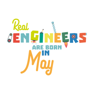 Engineers Are Born In May