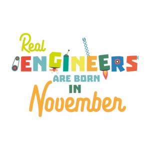 Engineers Are Born In November