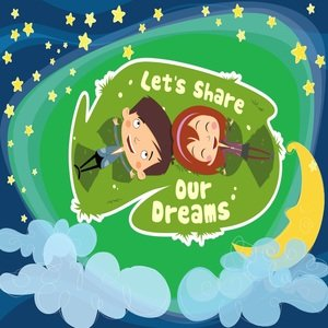 Let's Share Our Dreams
