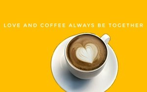 Love And Coffee Always Be Together