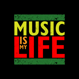 Music Is My Life with On Black