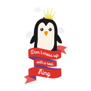 Dont Mess Up With A Real King