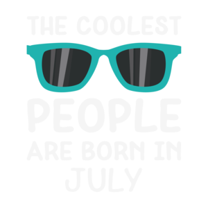 Coolest People Are Born In July