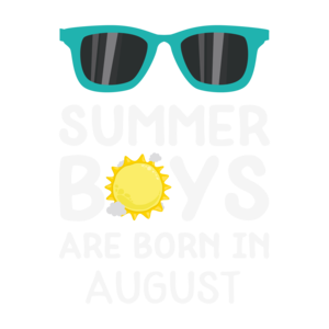 Summer Boys Are Born In August