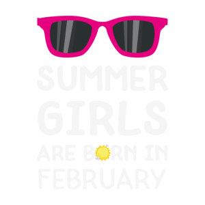 Summer Girls Are Born In February