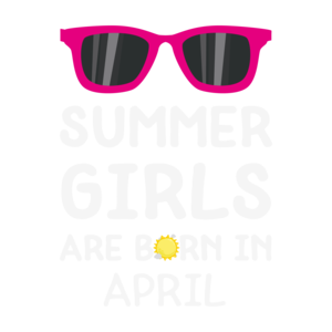 Summer Girls Are Born In April