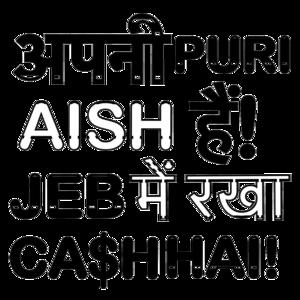 Apni Puri Aish Hain