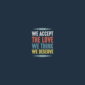 We Accept The Love