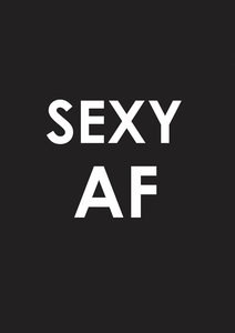 Sexy AF Typography